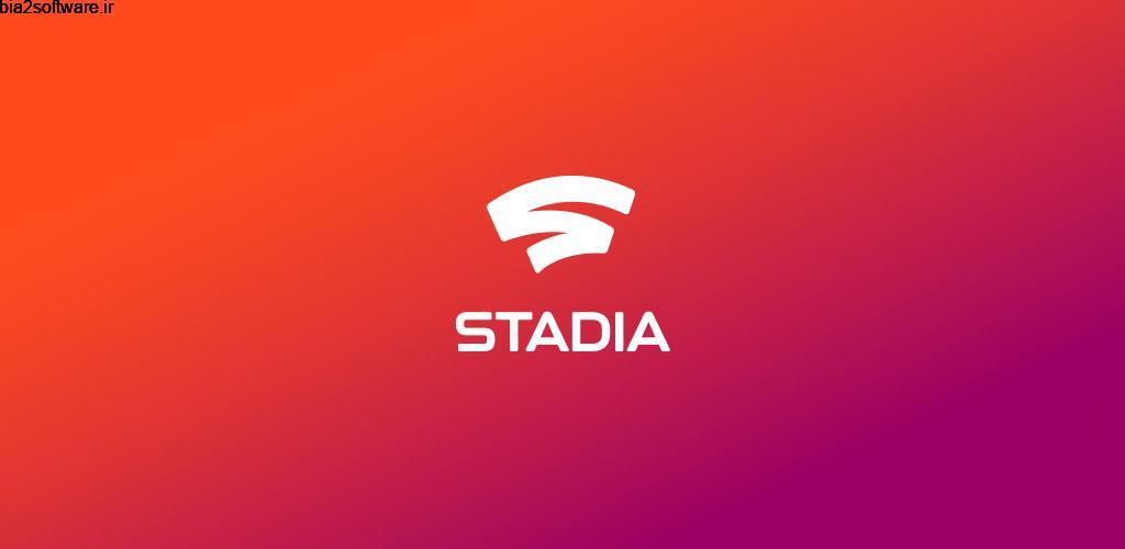 Stadia 2.52.352059454 اجرای بازی های کنسول و PC روی اندروید