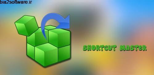 Shortcut Master (Full) v1.1.0 میانبر برای اندروید
