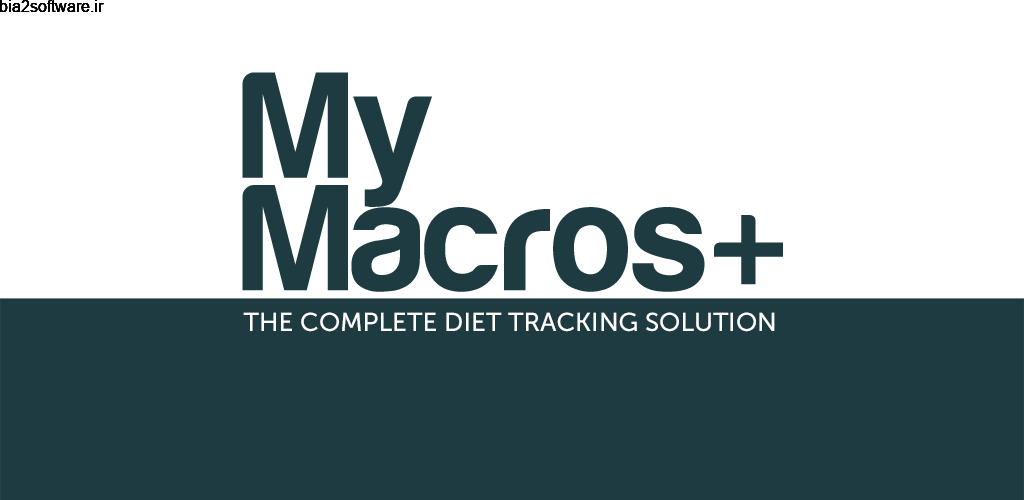 My Macros+ 2020.11 ردیاب و کنترل رژیم غذایی مخصوص اندروید!