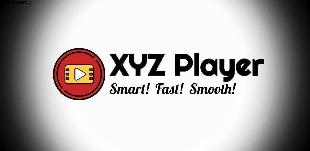 XYZ Player 1.6 ویدئو پلیر با کیفیت و ساده XYZ اندروید!