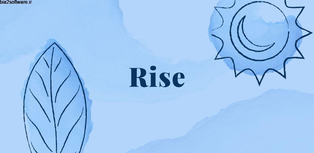 Rise – Sleep Better PRO 1.10.4 خواب آرام و بدون اضطراب مخصوص اندروید!