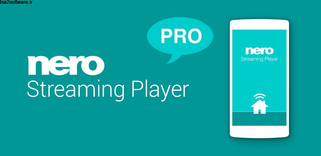 Nero Streaming Player Pro | Connect phone to TV 2.4.10 استریم فایل چند رسانه ای روی تلویزیون هوشمند مخصوص اندروید